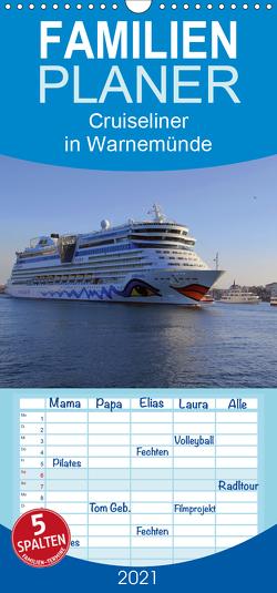 Cruiseliner in Warnemünde – Familienplaner hoch (Wandkalender 2021 , 21 cm x 45 cm, hoch) von le Plat,  Patrick