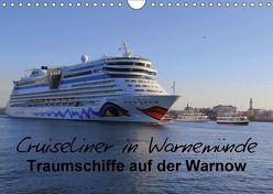 Cruiseliner in Warnemünde (Wandkalender 2018 DIN A4 quer) von le Plat,  Patrick