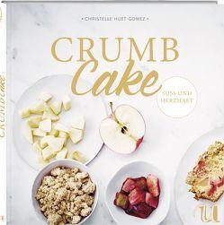 Crumb Cake von Huet-Gomez,  Christelle