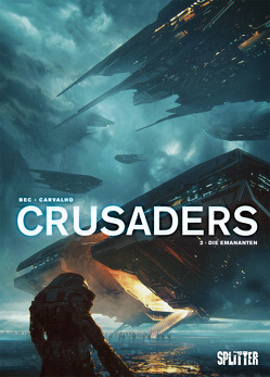 Crusaders. Band 2 von Bec,  Christophe, Carvalho,  Leno