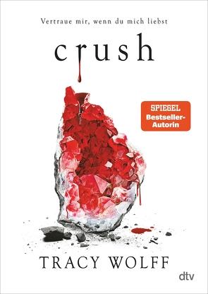 Crush von Gyo,  Michelle, Wolff,  Tracy