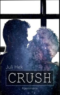 Crush von Hex,  Juli