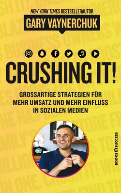 Crushing it! von Reuter,  Marion, Vaynerchuk,  Gary