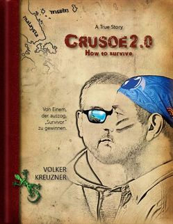 Crusoe 2.0 von Kreuzner,  Volker
