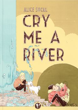 Cry Me a River von Socal,  Alice
