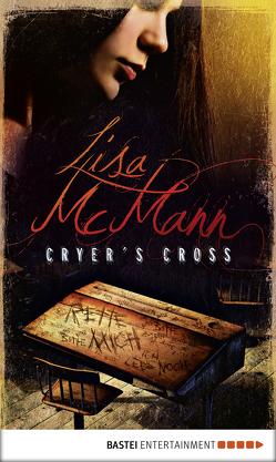 Cryer's Cross von McMann,  Lisa, Ohlsen,  Tanja
