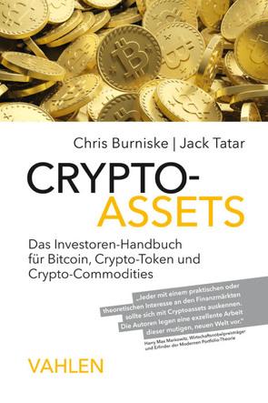 Crypto-Assets von Burniske,  Chris, Kleinhans,  Lieselotte, Tatar,  Jack