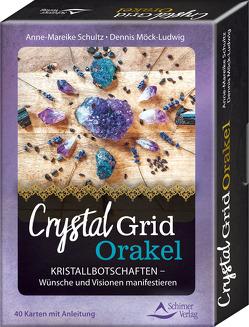 Crystal-Grid-Orakel – Kristallbotschaften – Wünsche und Visionen manifestieren von Möck-Ludwig,  Dennis, Schultz,  Anne-Mareike