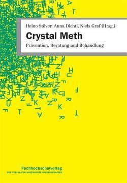 Crystal Meth von Dichtl,  Anna, Graf,  Niels, Stöver,  Heino