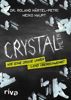 Crystal Meth von Härtel-Petri,  Roland, Haupt,  Heiko