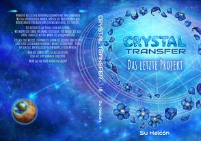 Crystal Transfer III von Halcón,  Su