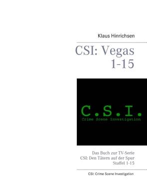 CSI: Vegas Staffel 1 – 15 von Hinrichsen,  Klaus