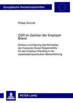 CSR im Zeichen der Employer Brand von Schmidt,  Philipp