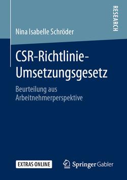 CSR-Richtlinie-Umsetzungsgesetz von Schröder,  Nina Isabelle