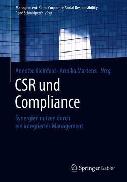 CSR und Compliance von Kleinfeld,  Annette, Martens,  Annika