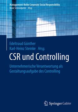 CSR und Controlling von Günther,  Edeltraud, Steinke,  Karl-Heinz