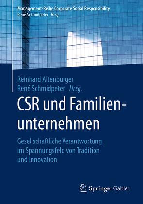CSR und Familienunternehmen von Altenburger,  Reinhard, Schmidpeter,  René