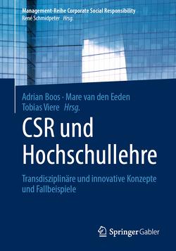 CSR und Hochschullehre von Boos,  Adrian, van den Eeden,  Mare, Viere,  Tobias