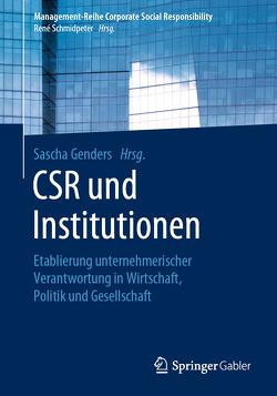 CSR und Institutionen von Genders,  Sascha