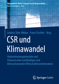 CSR und Klimawandel von Fischler,  Franz, Sihn-Weber,  Andrea