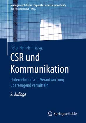 CSR und Kommunikation von Heinrich,  Peter