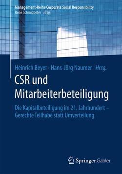 CSR und Mitarbeiterbeteiligung von Beyer,  Heinrich, Naumer,  Hans-Jörg