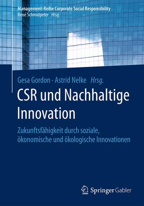 CSR und Nachhaltige Innovation von Gordon,  Gesa, Nelke,  Astrid