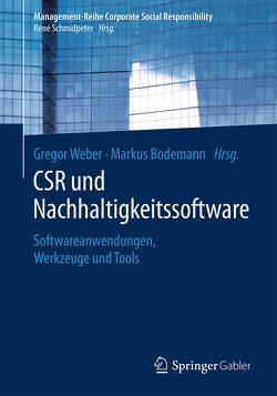 CSR und Nachhaltigkeitssoftware von Bodemann,  Markus, Weber,  Gregor