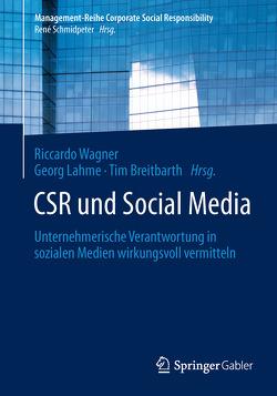 CSR und Social Media von Breitbarth,  Tim, Lahme,  Georg, Wagner,  Riccardo