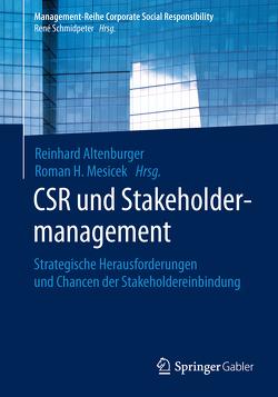 CSR und Stakeholdermanagement von Altenburger,  Reinhard, Mesicek,  Roman H.