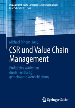 CSR und Value Chain Management von D'heur,  Michael