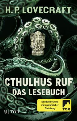 Cthulhus Ruf. Das Lesebuch von Fliedner,  Andreas, Lovecraft,  H. P., Pechmann,  Alexander