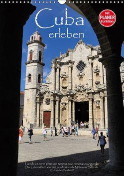 Cuba erleben (Wandkalender 2019 DIN A3 hoch) von Thiel,  Elmar