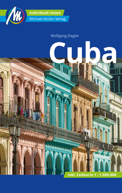 Cuba Reiseführer Michael Müller Verlag von Ziegler,  Wolfgang