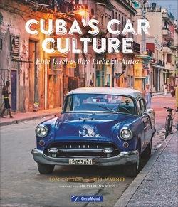 Cuba's Car Culture von Cotter,  Tom, Stünkel,  Udo, Warner,  Bill