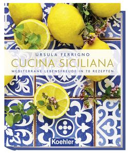 Cucina Siciliana von Ferrigno,  Ursula