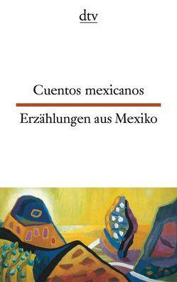 Cuentos mexicanos Erzählungen aus Mexiko von Brandenberger,  Erna