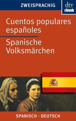 Cuentos populares españoles Spanische Volksmärchen von Gaertner,  Lothar, Oldenbourg,  Louise