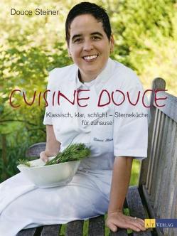 Cuisine Douce von frameSpot ag, Joss,  Andreas, Steiner,  Douce, Wissing,  Michael