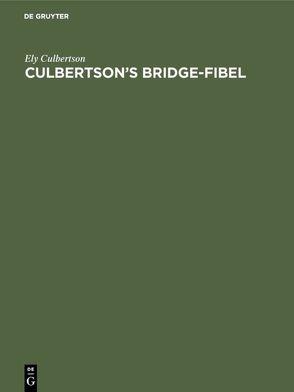 Culbertson's Bridge-Fibel von Brockdorff, Culbertson,  Ely