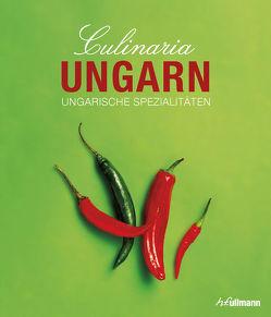 Culinaria Ungarn von Gergely,  Anikó