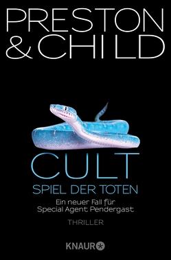 Cult – Spiel der Toten von Benthack,  Michael, Child,  Lincoln, Preston,  Douglas