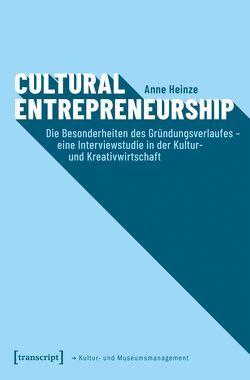 Cultural Entrepreneurship von Heinze,  Anne