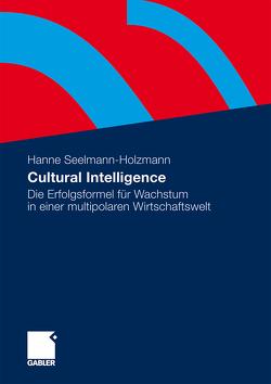 Cultural Intelligence von Seelmann-Holzmann,  Hanne