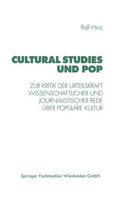 Cultural Studies und Pop von Hinz,  Ralf
