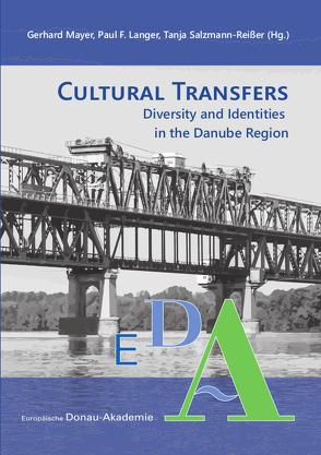 Cultural Transfers von Langer,  Paul F., Mayer,  Gerhard, Salzmann-Reißer,  Tanja