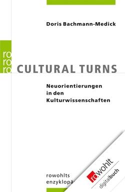 Cultural Turns von Bachmann-Medick,  Doris