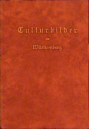 Culturbilder aus Württemberg von einem Norddeutschen