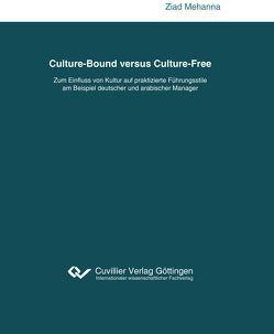 Culture-Bound versus Culture-Free von Mehanna,  Ziad