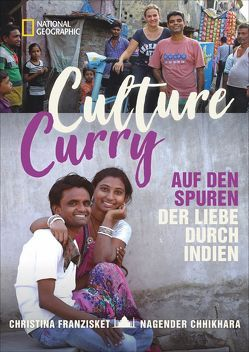 Culture Curry von Chhikara,  Nagender, Franzisket,  Christina
